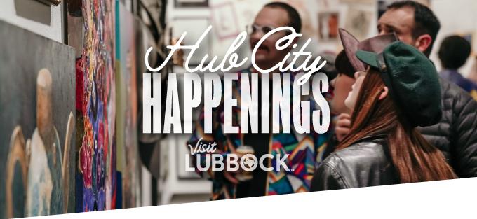 Hub City | HAPPENINGS | Visit LUBBOCK
